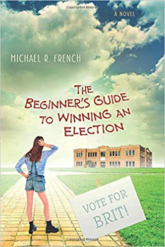 The Beginner's Guide to Winning an Election by Michael French Interview