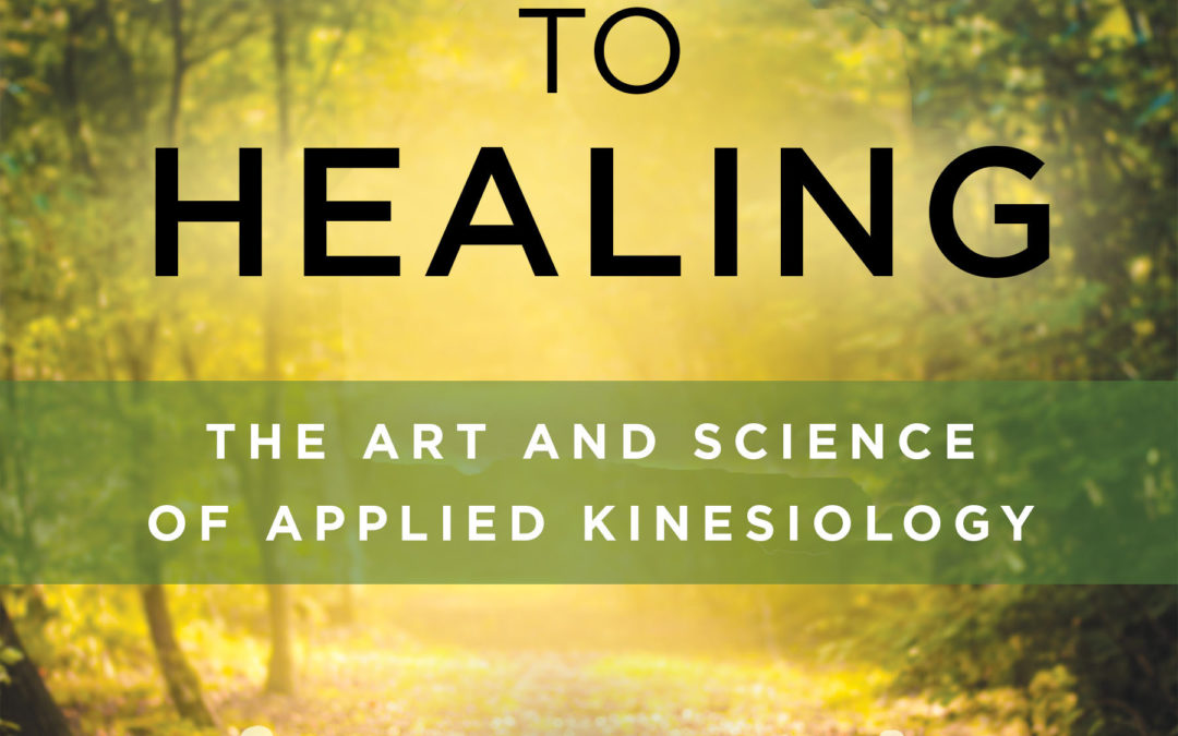 Journey To Healing—The Art and Science of Applied Kinesiology by Dr. Eugene Charles